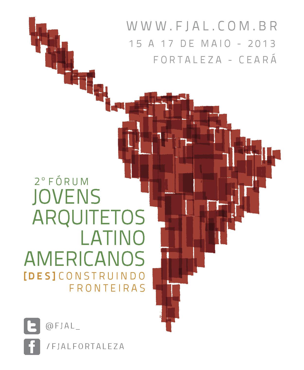 2º Foro de Jóvenes Arquitectos Latinoamericanos en Fortaleza, Cortesía de FJAL