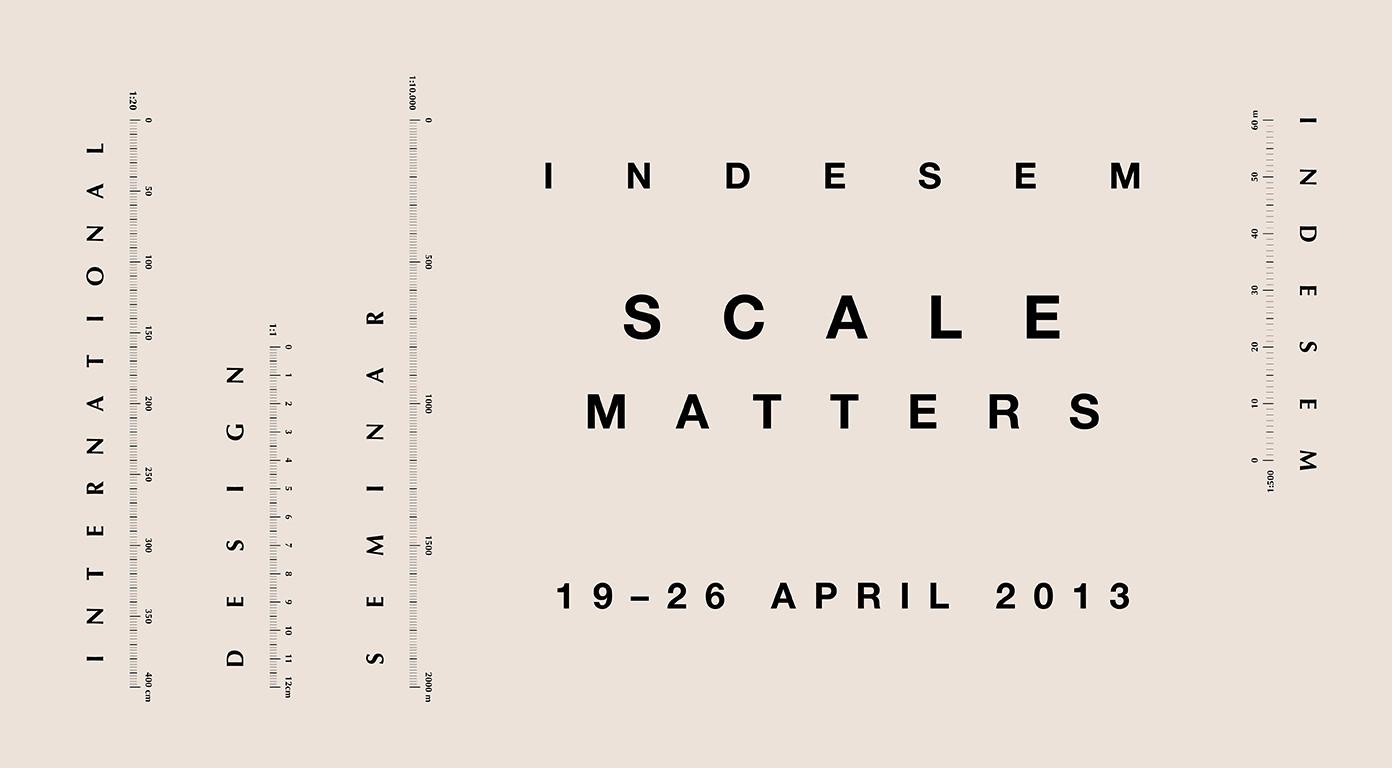 Indesem '13: 'Scale Matters', Courtesy of Indesem