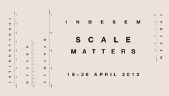 Indesem '13: 'Scale Matters'