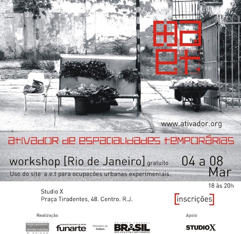 Workshop: Ativador de Espacialidades Temporárias, Courtesy of Studio-X Rio