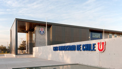Club Deportivo Universidad de Chile / PLAN Arquitectos