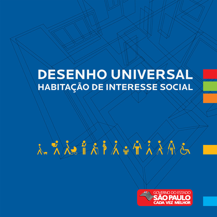 """Diretrizes do Desenho Universal na Habitação de Interesse Social no Estado de São Paulo, Imagem retirada do livro: """"Diretrizes do Desenho Universal na Habitação de Interesse Social no Estado de São Paulo"""""""