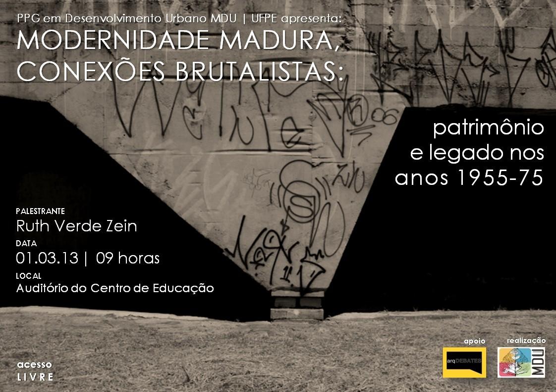 Palestra de Ruth Verde Zein: Modernidade Madura, Conexões Brutalistas: Patrimônio e Legado nos Anos 1955-75