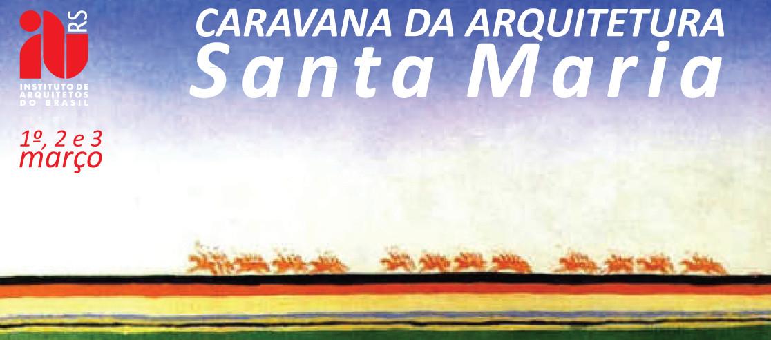 Caravana da Arquitetura em Santa Maria neste final de semana, Cortesia de IAB-RS