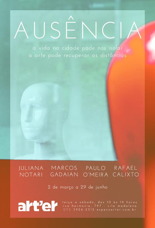 """Mostra """"Ausência"""" no Espaço Art'er em São Paulo, Courtesy of Espaço Art'er"""