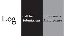 Call for Submissions: In Pursuit of Architecture 2003–2013