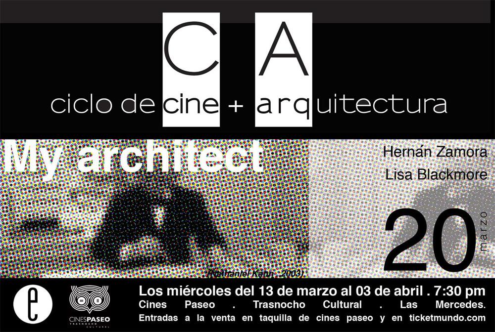 """Ciclo de Cine + Arquitectura en Caracas: """"My Architect"""" / 20 de Marzo, Ciclo de Cine + Arquitectura en Caracas: """"My Architect"""" / 20 de Marzo"""