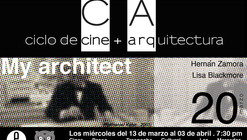 """Ciclo de Cine + Arquitectura en Caracas: """"My Architect"""" / 20 de Marzo"""