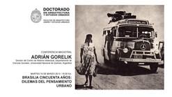 """Adrián Gorelik """"Brasilia cincuenta años: Dilemas del pensamiento Urbano"""""""