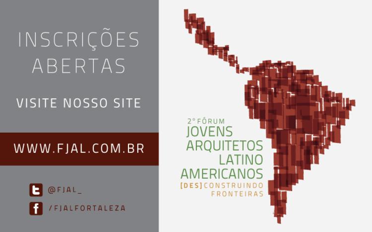 Abertas as inscrições para o 2º Fórum Jovens Arquitetos Latino-americanos em Fortaleza, Cortesia de FJAL