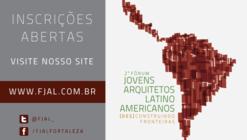 2º Foro de Jóvenes Arquitectos Latinoamericanos en Fortaleza