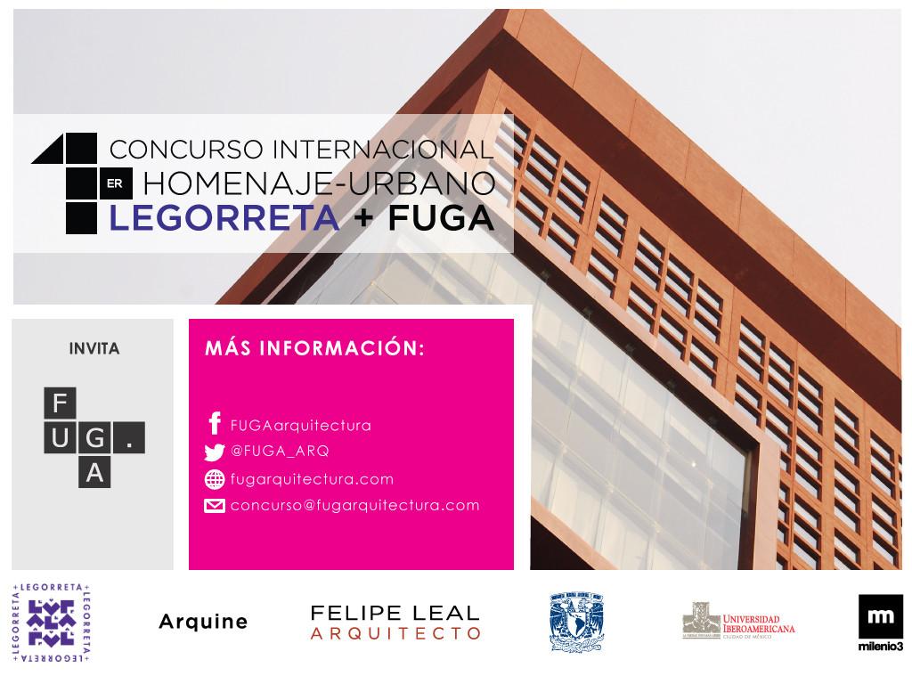 Concurso Internacional Homenaje Urbano / Legorreta + Fuga