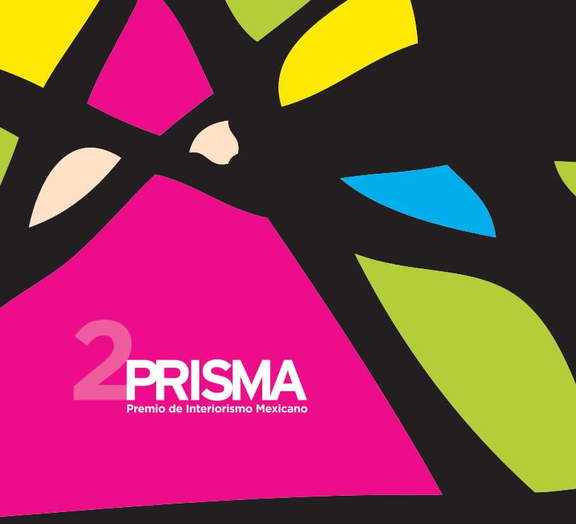 Prisma / Premio de Interiorismo Mexicano 2013