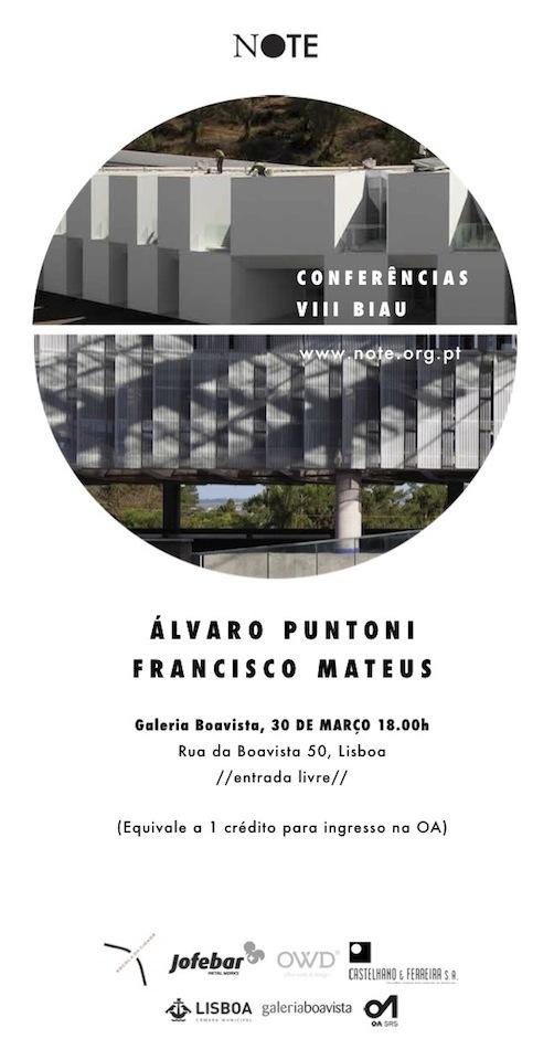 Conferência VIII BIAU - Álvaro Puntoni, Aires Mateus, Courtesy of NOTE