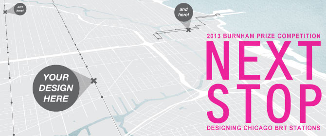 2013 Burnham Prize Competition: NEXT STOP: Designing Chicago BRT Stations, Courtesy of Chicago Architectural Club