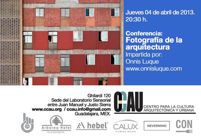 Conferencia: Fotografía de Arquitectura / Onnis Luque