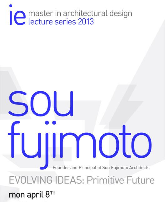"""Conferencia """"EVOLVING IDEAS: Primitive Future"""" / Sou Fujimoto"""