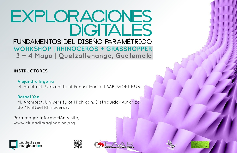Workshop Exploraciones Digitales / Fundamentos del Diseño Paramétrico [¡Sorteamos un Cupo!]