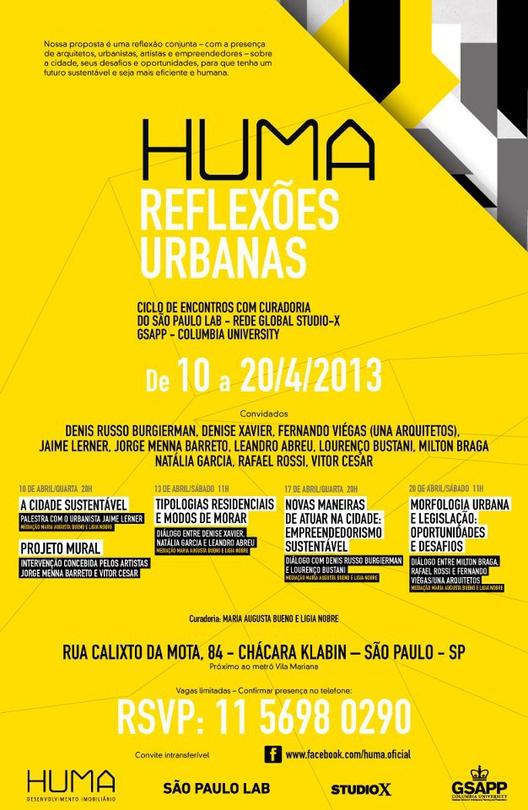 Huma Reflexões Urbanas - Ciclo de encontros busca soluções sobre urbanismo, arquitetura e sustentabilidade para as grandes