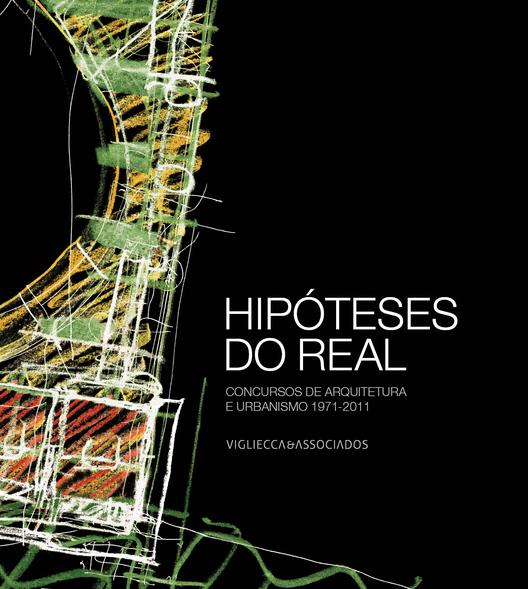 """""""Hipóteses do Real"""" - Projetos de Vigliecca viram livro, Courtesy of Vigliecca&Associados"""