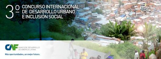 CAF lanza su III Concurso de Proyectos de Desarrollo Urbano e Inclusión Social