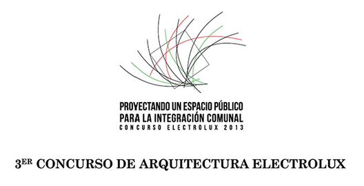 Concurso Electrolux 2013: Espacio Público para la Integración Comunal