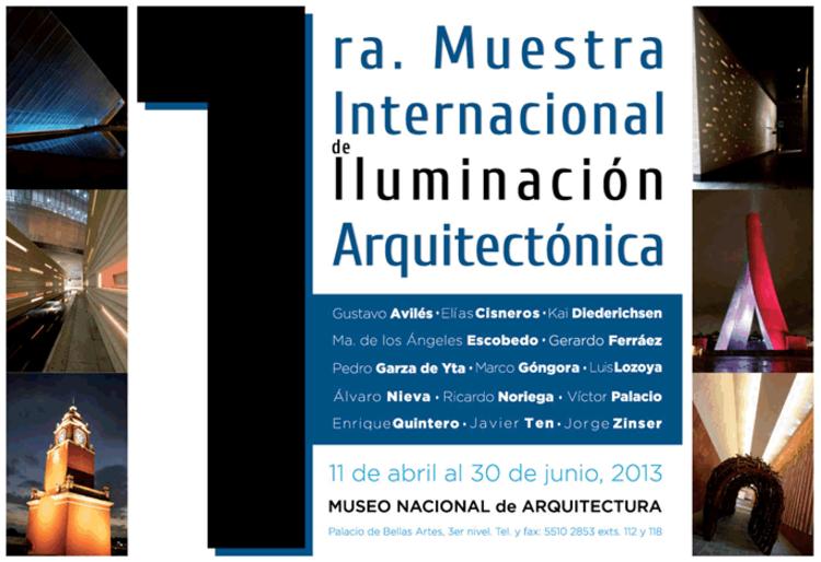 Primera Muestra de Iluminación Arquitectónica / Museo de Arquitectura, Cortesía de MIDIA