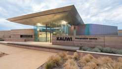 Kauwi Interpretive Centre / Woodhead