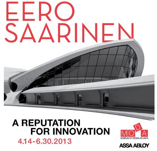 'Eero Saarinen: A Reputation for Innovation' Exhibition, Courtesy of Museum of Design Atlanta (MODA)
