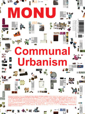 MONU Magazine New Issue: Communal Urbanism