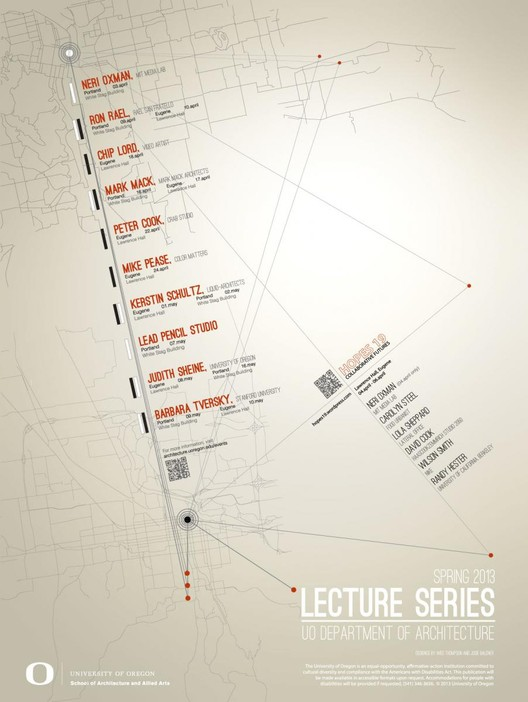 University of Oregon Spring 2013 Lecture Series, Courtesy of University of Oregon's School of Architecture and Allied Arts