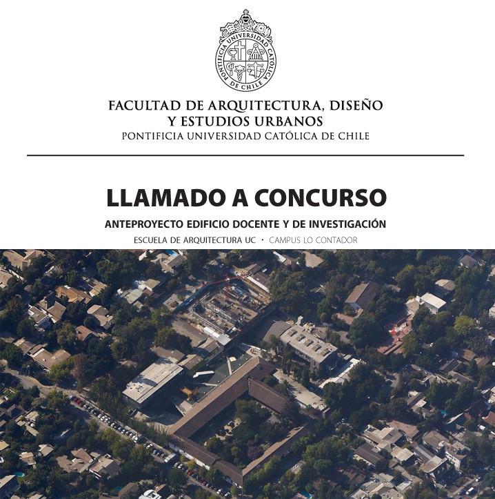 Concurso de Anteproyectos para Edificio Docente e Investigación de la Escuela de Arquitectura UC