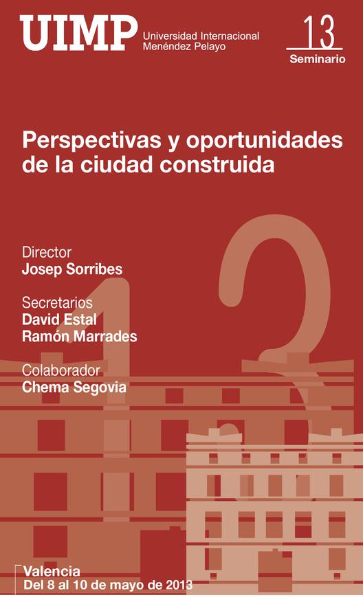 """Curso """"Perspectivas y oportunidades de la Ciudad Construida"""" / Valencia"""