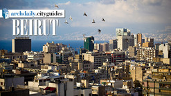 Architecture City Guide: Beirut