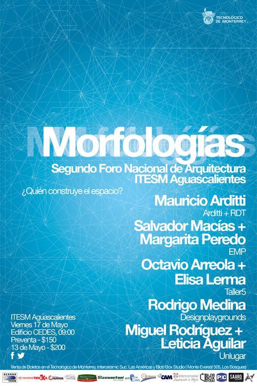 Segundo Foro de Arquitectura ITESM Aguascalientes: Morfologías [¡Sorteamos un Cupo!]