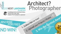 NEXT LANDMARK 2013: Segunda edición del  FLOORNATURE INTERNATIONAL ARCHITECTURE CONTEST con nueva categoría de fotografía de arquitectura