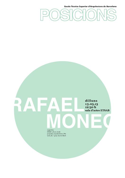 Rafael Moneo: Próxima Conferencia en 05 POSICIONS / ETSAB