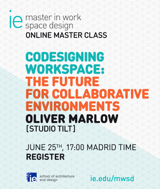 "Online Master Class: ""Codesigning Workspace: The future for collaborative environments"""