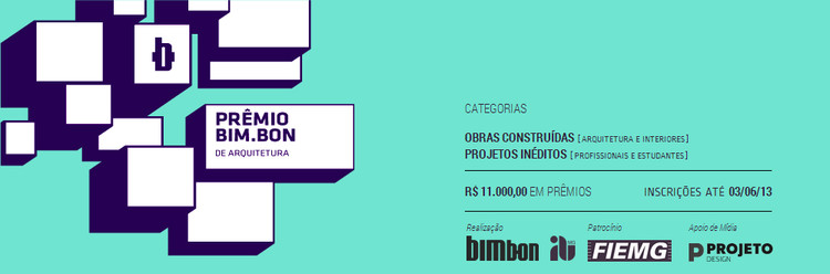 Concurso Nacional para Profissionais e Estudantes - Prêmio Bim.Bon 2013