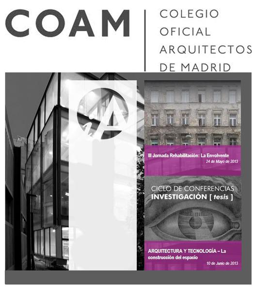 """Jornadas COAM: """"Rehabilitación: La Envolvente"""" y """"La construcción del espacio"""""""