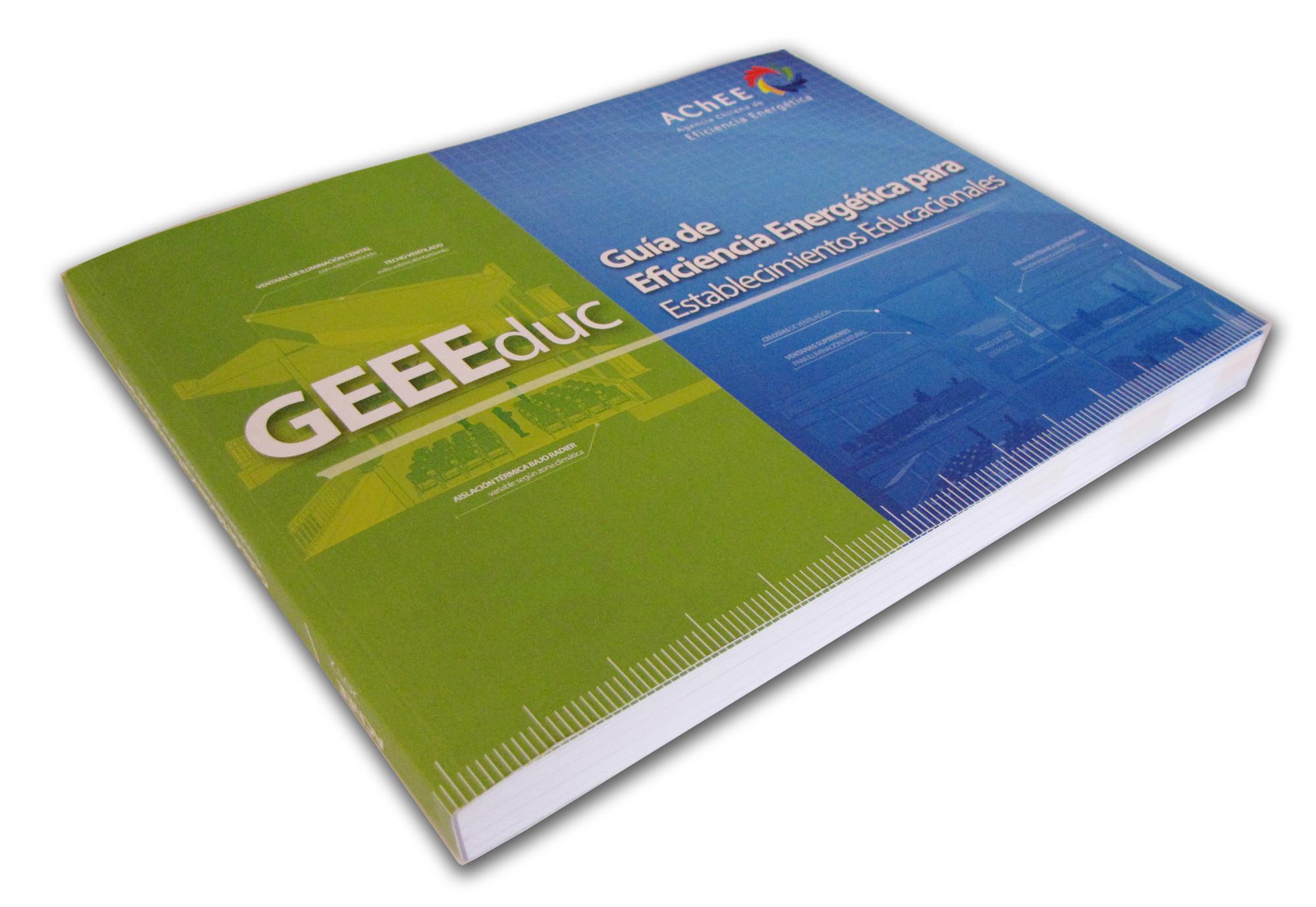 Guía de Eficiencia Energética para Establecimientos Educacionales / AChEE ¡Regalamos 4 copias!