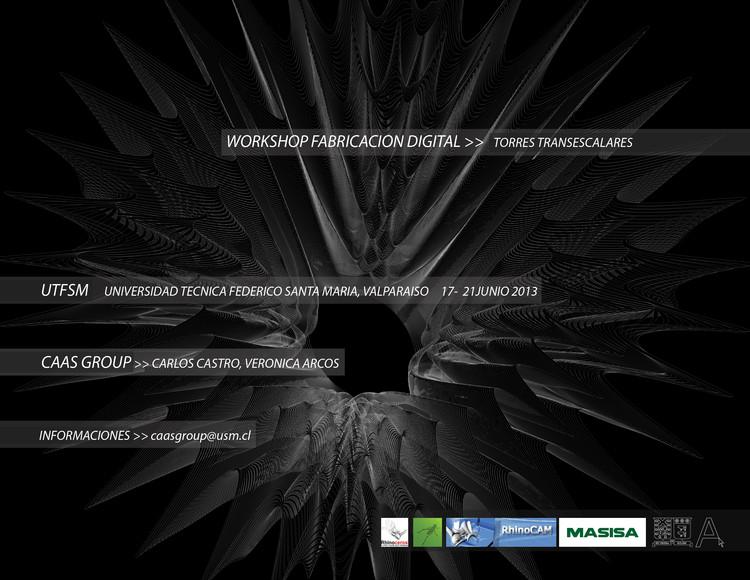 WORKSHOP FABRICACION DIGITAL: TORRES TRANSESCALARES en Universidad Técnica Federico Santa María [¡Sorteamos un Cupo!]