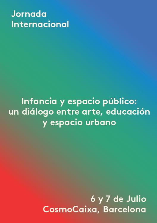 Jornada internacional INFANCIA Y ESPACIO PÚBLICO: un diálogo entre arte, educación y espacio urbano, Courtesy of Urbanitas Berlin-Barcelona