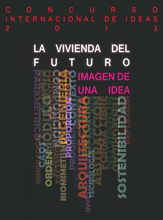 Concurso Internacional de Ideas 2013 / Fundación Eduardo Torroja