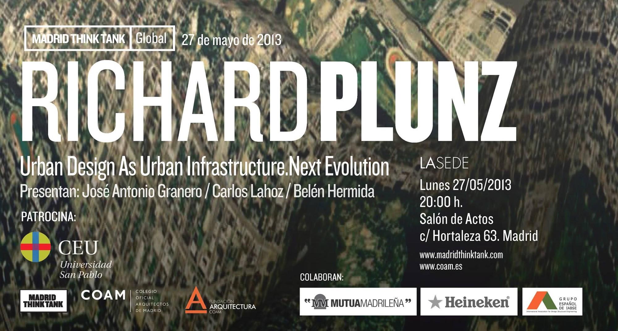 Madrid Think Tank / Urban Design As Urban Infrastructure. Next Evolution / Richard Plunz