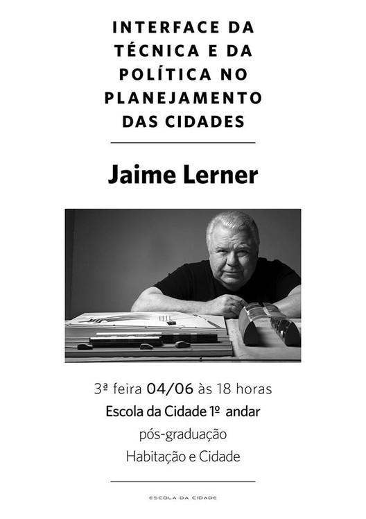 Escola da Cidade promove palestra com arquiteto Jaime Lerner