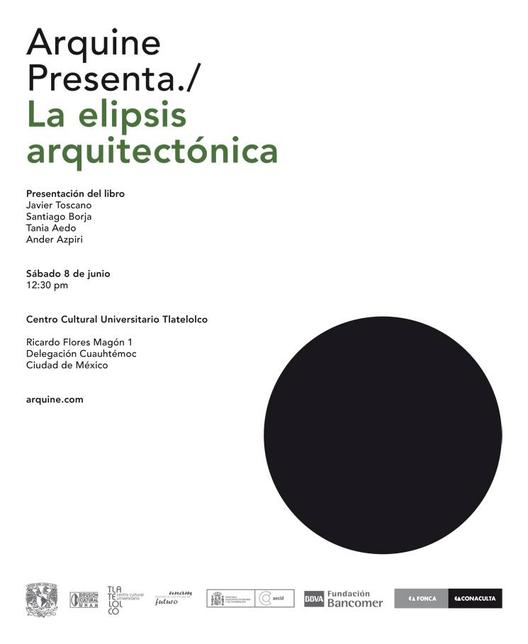 """Presentación del Libro """"La elipsis arquitectónica"""", Courtesy of Arquine"""
