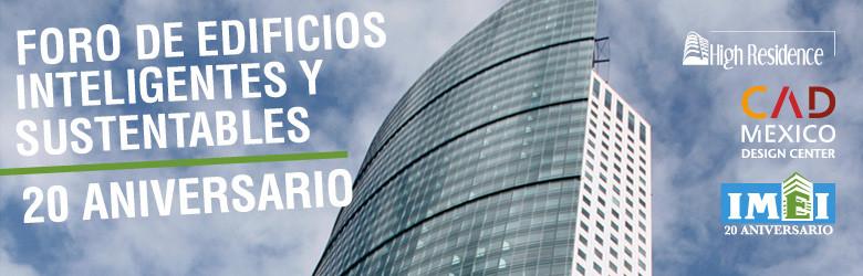 Foro de Edificios Inteligentes y Sustentables / CAD México Design Center