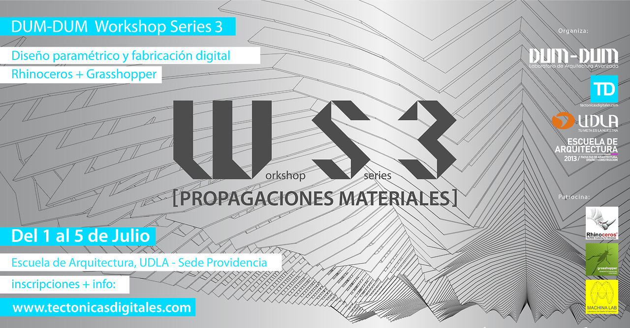 "Workshop Series 3: ""Propagaciones Materiales"" en Santiago de Chile / Dum Dum Lab [¡Sorteamos un Cupo!]"