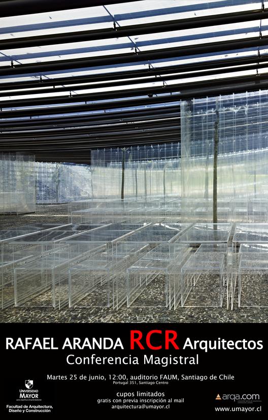 Encuentros de Arquitectura: Rafael Aranda – RCR Architectes en Chile y Argentina, Courtesy of Universidad Mayor